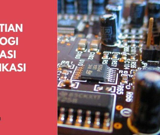 Pengertian Teknologi Informasi Komunikasi