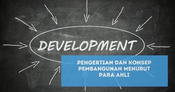 Pengertian Pembangunan